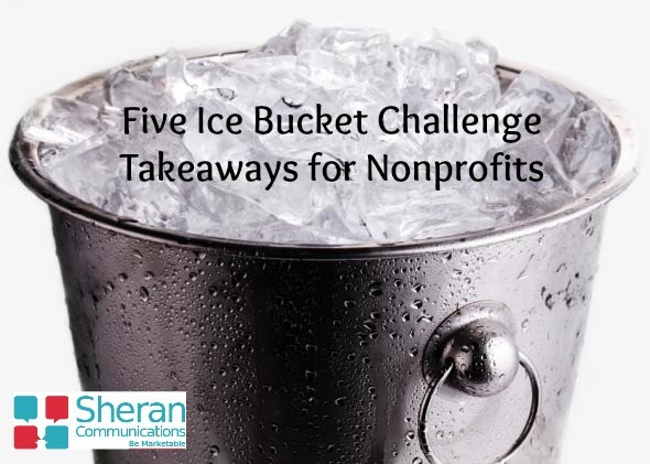 Five Lessons Nonprofits Should Learn from the Ice Bucket Challenge