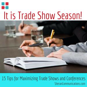 15 Tips To Maximize Trade Show PR
